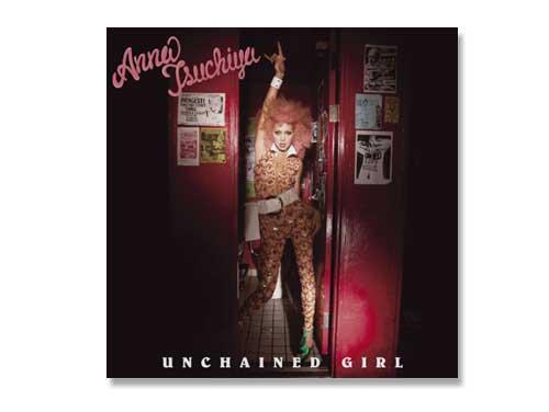 UNCHAINED GIRL(DVD付)土屋アンナ…