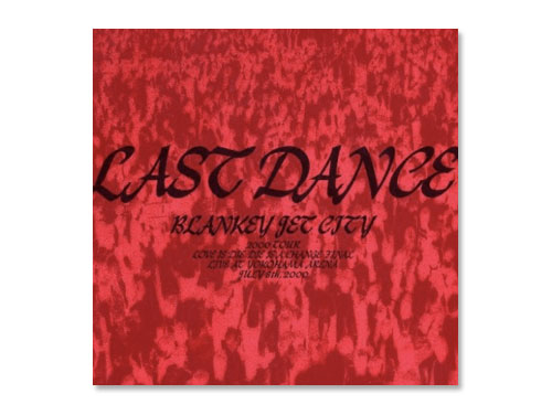 LAST DANCE[2枚組CD] /BLANKE…