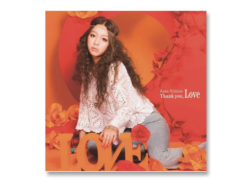 Thank you, Love (通常盤) / 西…