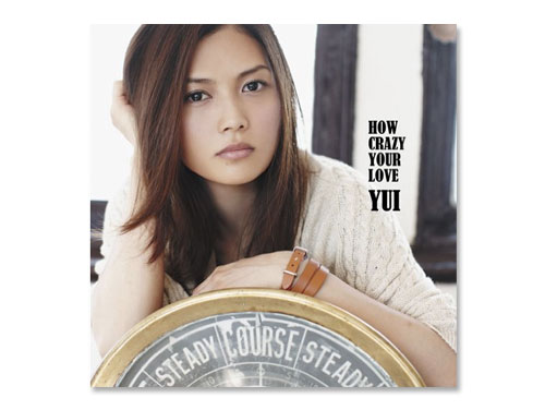 HOW CRAZY YOUR LOVE(通常盤) …