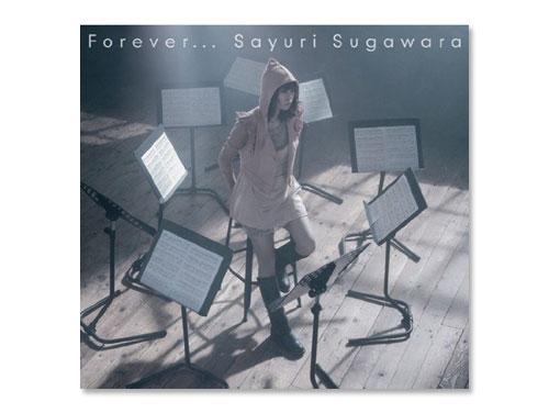Forever... (通常盤) / 菅原紗由理*