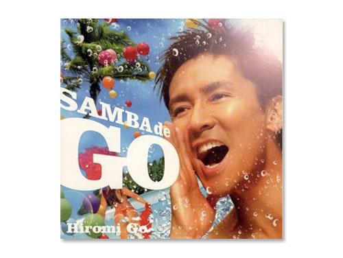 SAMBA de GO~HIROMI GO Lat…