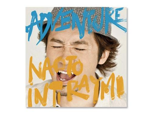 ADVENTURE(通常盤) / ナオト・インティ…