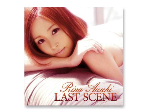 LAST SCENE(通常盤) / 愛内里菜