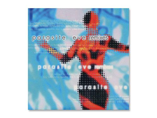 PARASITE EVE REMIXES/パラサイ…