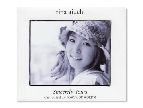 Sincerely Yours/愛内里菜