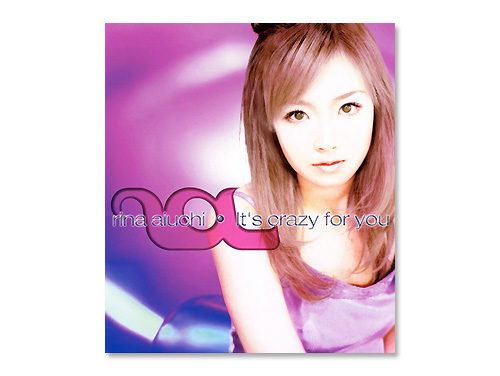 It's crazy for you/愛内里菜