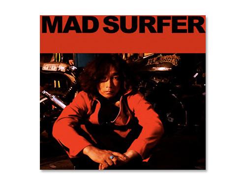 Mad Surfer/浅井健一