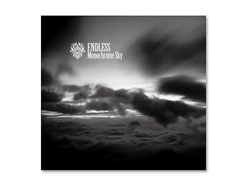 Monochrome Sky/ENDLES