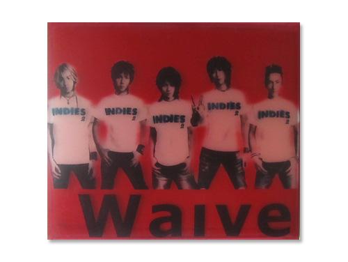 INDIES2/Waive