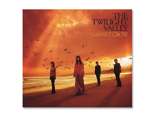 THE TWILIGHT VALLEY(初回限定盤)/GARNET CROW