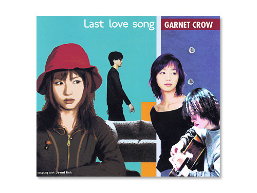 Last love song/GARNET CRO…
