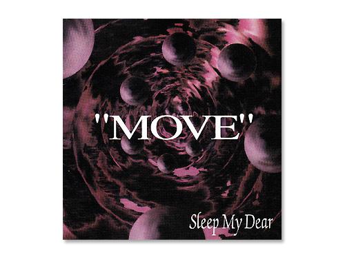 Sleep My Dear/MOVE