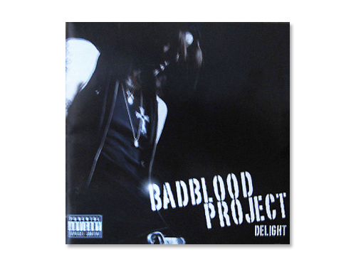 DELIGHT/BADBLOOD PROJECT