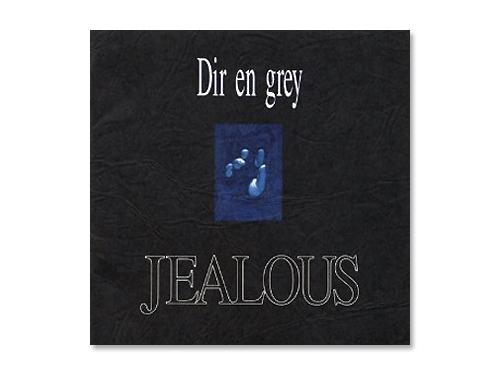 JEALOUS[廃盤]/Dir en Grey