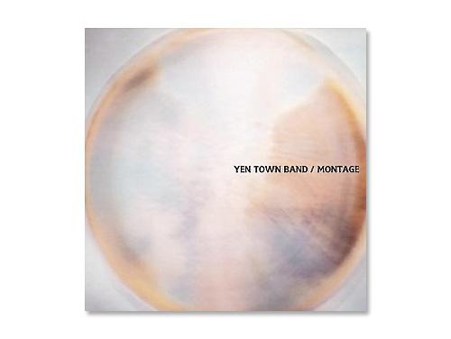 MONTAGE/Yen Town Band(C…