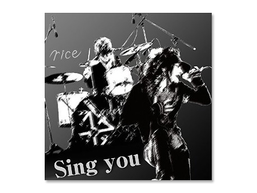 Sing you[初回限定盤DVD付き]/rice
