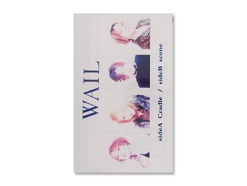 Cradle/scene(デモテープ)/WAIL