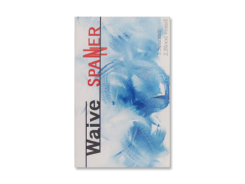 SPANNER[限定デモテープ]/Waive