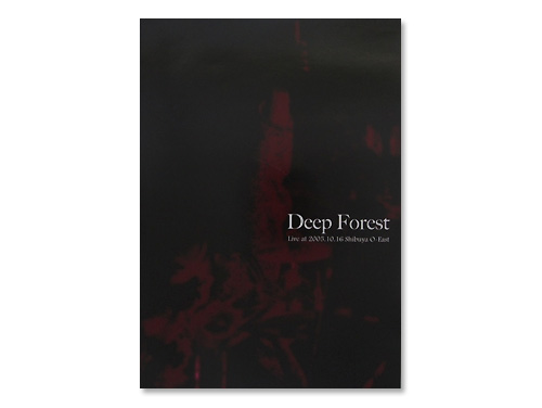 Deep Forest-Live at 2005.10.16 Shibuya O-EAST-/LAREINE