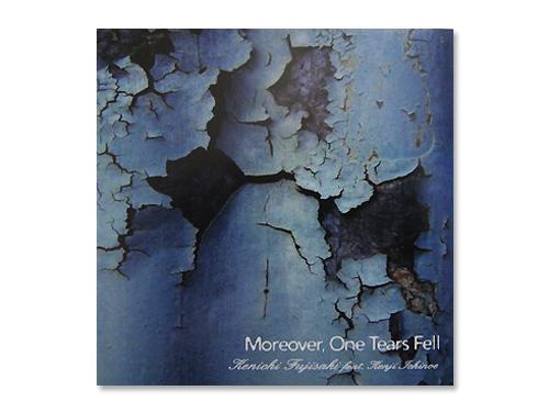 Moreover One Tears Fell[廃盤]/藤崎賢一