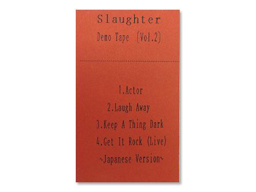 Slaughter vol.2(デモテープ)/SL…
