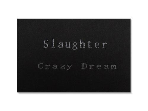 Crazy Dream(デモテープ)/SLAUGH…