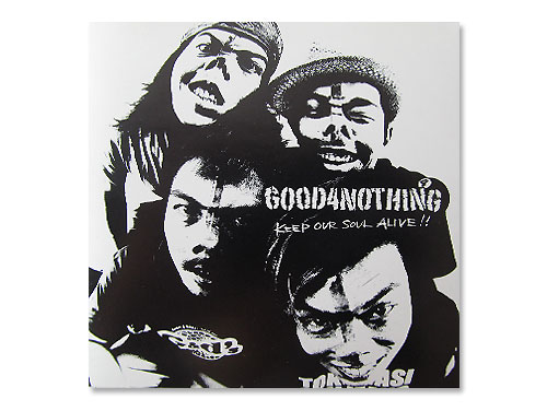 KEEP OUR SOUL ALIVE!! [限定盤]/GOOD4NOTHING