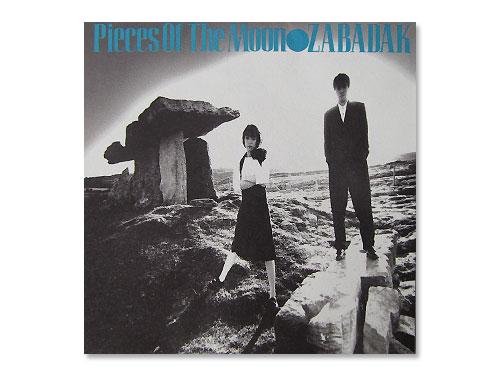 Pieces Of The Moon[2006年デジタルリマスター限定盤]/ZABADAK