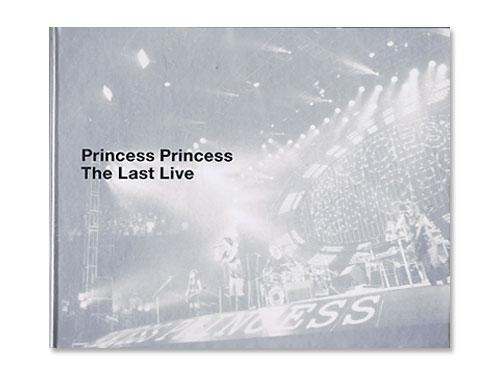 The Last Live [紙ジャケット仕様限定盤]/プリンセス・プリンセス