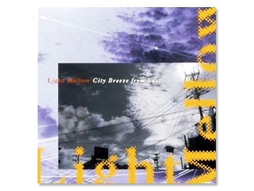 Light Mellow-City Breeze …