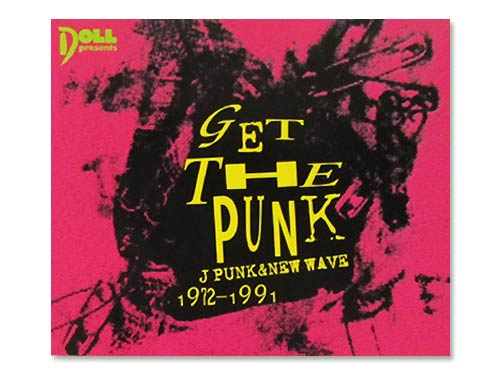 GET THE PUNK-J PUNK&NEW W…