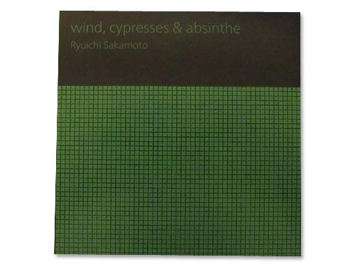 wind,cypresses & absinthe[会場限定CD]/坂本龍一