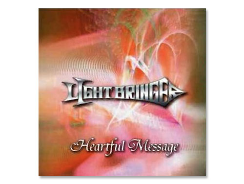 Heartful Message[廃盤]/LIGHT BRINGER