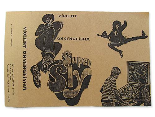 Super Sly[自主制作デモテープ]/暴力温泉芸者(VIOLENT ONSENGEISHA)