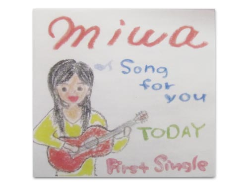 song for you / TODAY[自主制作CD]/miwa