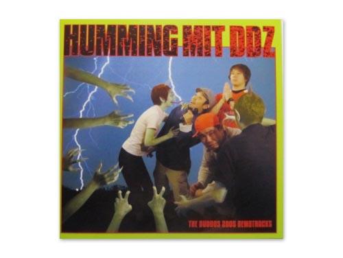 HUMMING MIT DDZ[自主制作CD]…