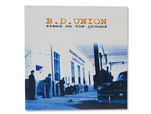 STAND ON THE GROUND[廃盤]/B.D.UNION