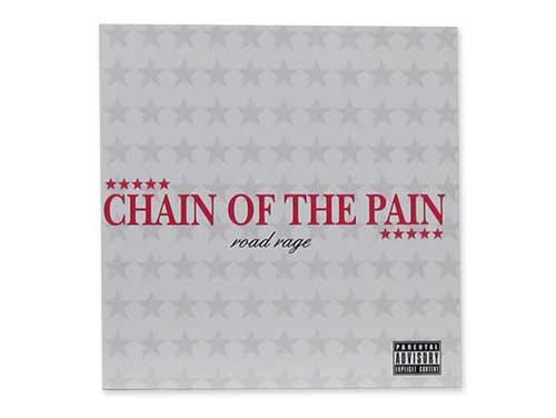 ROAD RAGE[オフィシャル通販限定盤]/CHAIN OF THE PAIN