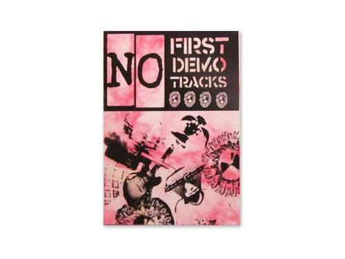 FIRST DEMO TRACKS[自主制作デモテ…