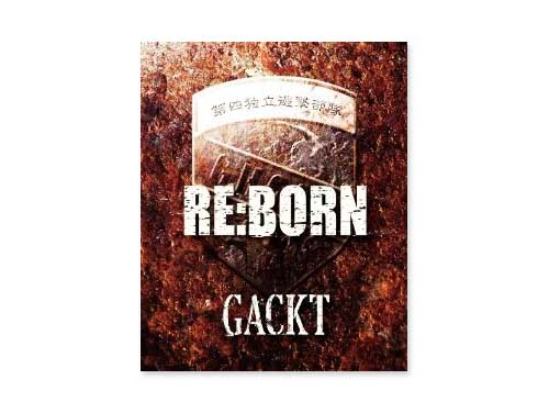 RE:BORN/GACKT
