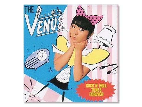 ROCK'N ROLL TUNES FOREVER[廃盤]/ザ・ヴィーナス