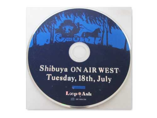 Shibuya ON AIR WEST Tuesday,18th,July[会場配布CD]/loop ash V.A(未散プロジェクト「M+K」、ACiD、蜉蝣)
