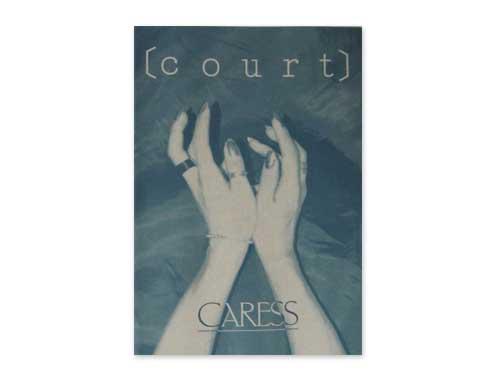 court[デモテープ]/CARESS