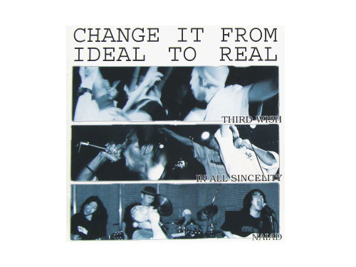 change it from ideal to real 廃盤 third wish in all sincelity