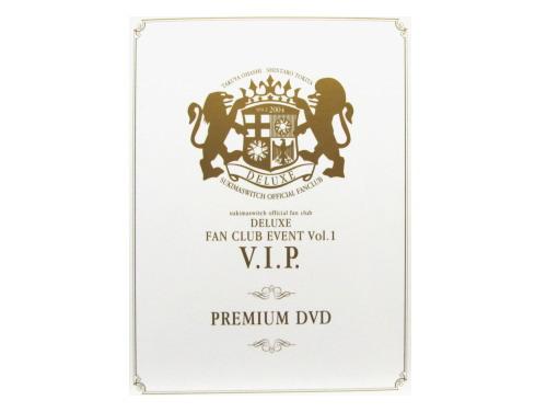 DELUXE FAN CLUB EVENT Vol.1 V.I.P. PREMIUM DVD[FC限…