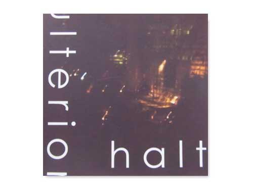 アルテリア[自主制作CD]/halt