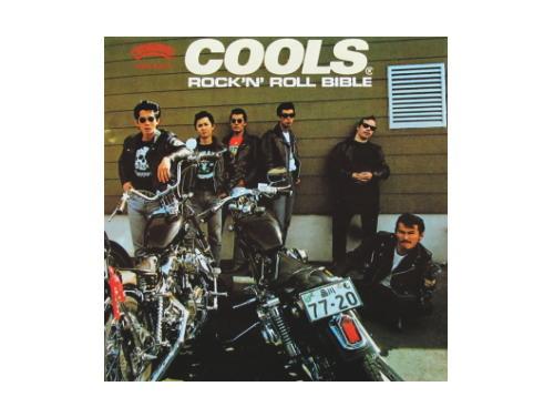 ROCK'N' ROLL BIBLE 86年盤[廃盤]/COOLS R.... 商品名コード :