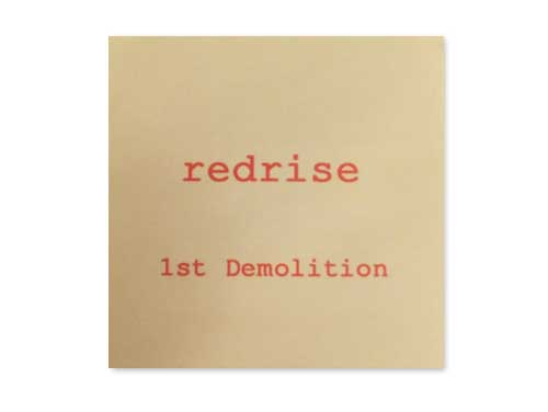 1st Demolition[自主制作CD]/redrise