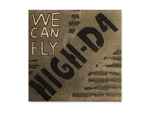 WE CAN FLY[自主制作CD]/HIGH…